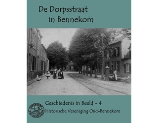 """De Dorpsstraat in Bennekom"""